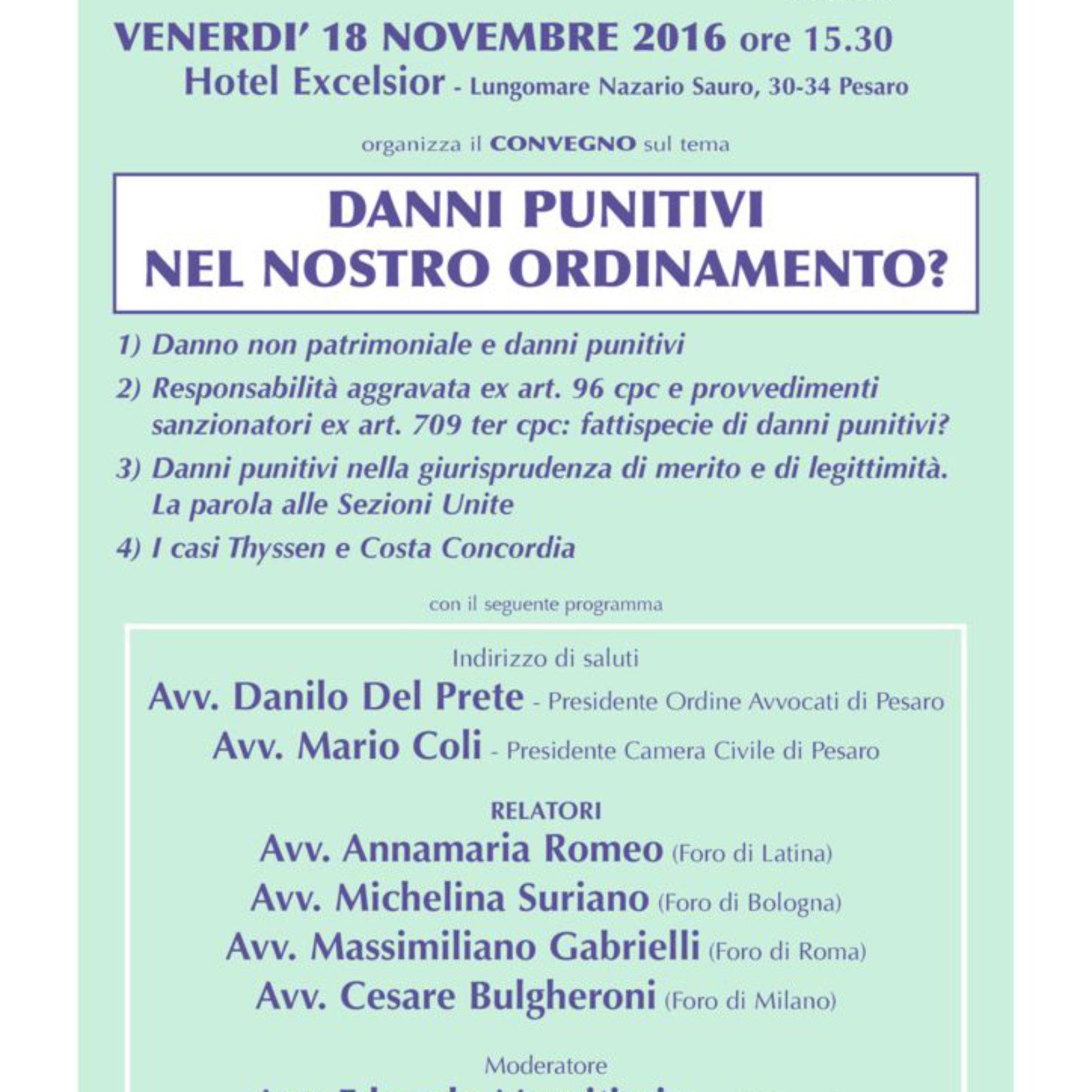 Convegno del 18/11/2016 dal titolo: Danni punitivi nel nostro ordinamento?