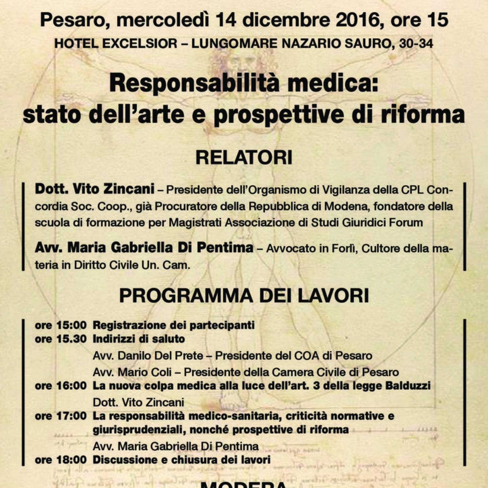 Convegno del 14/12/2016 dal titolo: Responsabilità medica:stato dell'arte e prospettive di riforma