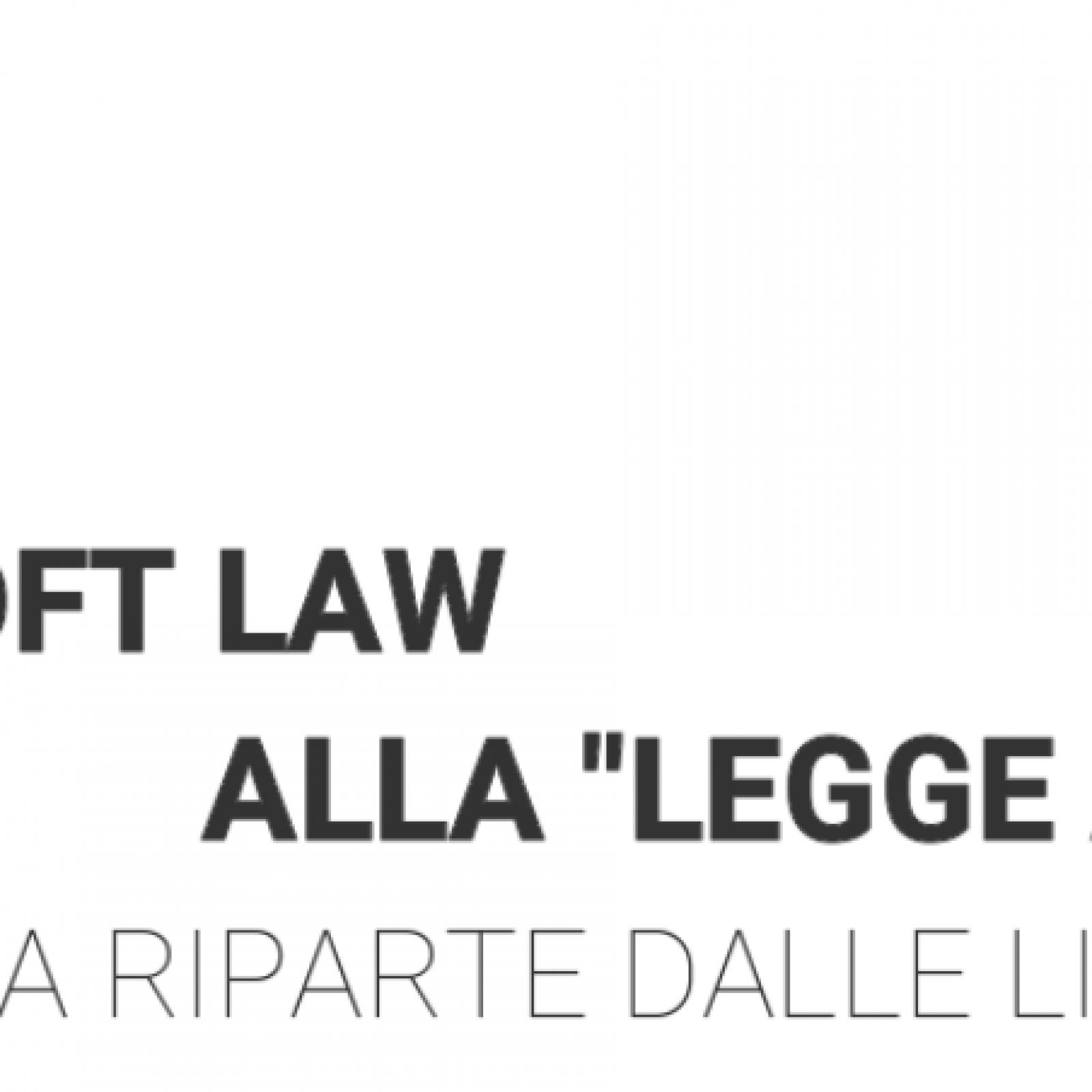 Dalla soft law alla legge atipica: la giustizia riparte dalle linee guida